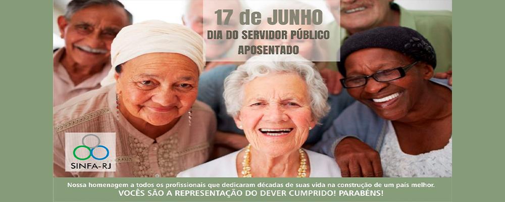 17 de Junho – Dia do Servidor Público Aposentado